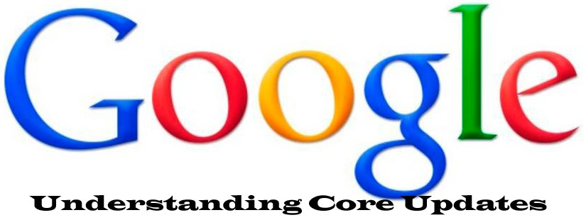 Google Core Updates & How To Recover!