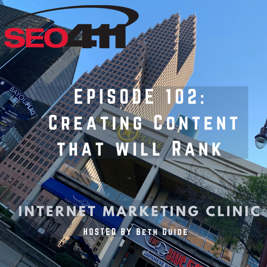 Ep102 SEO411 Internet Marketing Clinic - How To Write Content For A Website For Google And SEO