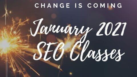 change2021 SEO411 January SEO Class Schedule for SEO411